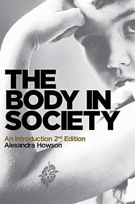 The Body in Society
