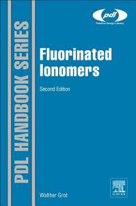 Fluorinated Ionomers