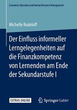 Der Einfluss informeller Lerngelegenheiten auf die Finanzkompetenz von Lernenden am Ende der Sekundarstufe I PDF