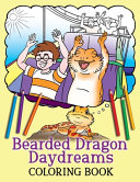 Bearded Dragon Daydreams Coloring Book