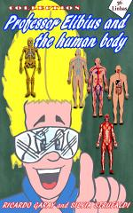 Collection Professor Elibius and the Human Body