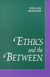 Ethics And The Between Book PDF