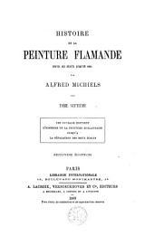 Histoire de la peinture Flamande depuis ses débuts jusqu'en 1864: Volume7