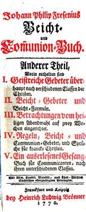 Johann Philip Fresenius ... Beicht- und Communion-Buch: Band 2