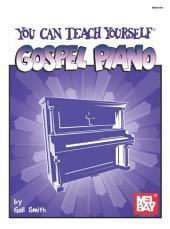 You Can Teach Yourself Gospel Piano