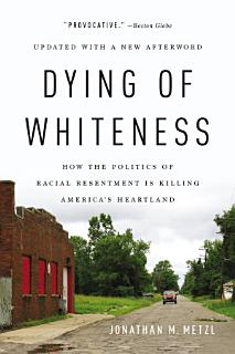 Dying of Whiteness Book