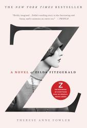 Z A Novel Of Zelda Fitzgerald Book PDF