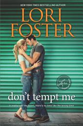Don't Tempt Me: A Novel