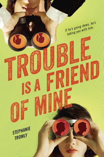 Download Trouble is a Friend of Mine Book