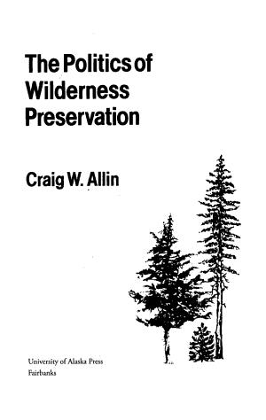 The Politics of Wilderness Preservation