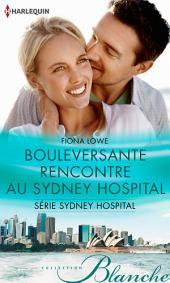Bouleversante rencontre au Sydney Hospital: T4 - Sydney Hospital