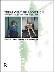 Treatment of Addiction Book
