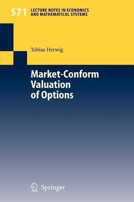 Market Conform Valuation of Options