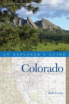 Explorer s Guide Colorado  Second Edition  PDF