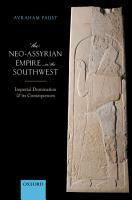 The Neo Assyrian Empire in the Southwest PDF