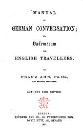 Manual of German Conversation Or, Vademecum for English Travellers