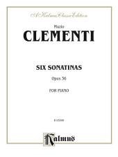 Six Sonatinas, Opus 36: For Piano
