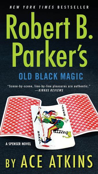 Download Robert B  Parker s Old Black Magic Book