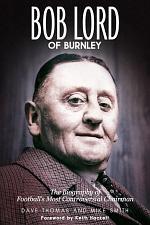 Bob Lord of Burnley