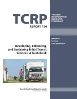 Developing, Enhancing, and Sustaining Tribal Transit Services