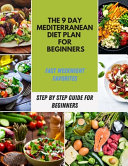 The 9 Day Mediterranean Diet Plan for Beginners Book