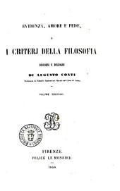 Evidenza, amore e fede, o I criterj della filosofia discorsi e dialoghi di Augusto Conti: 2
