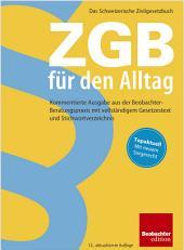 ZGB für den Alltag: Kommentierte Ausgabe aus der Beobachter-Beratungspraxis, Ausgabe 12