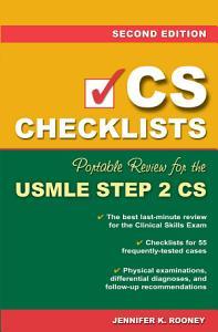 CS Checklists  Portable Review for the USMLE Step 2 CS  Second Edition Book