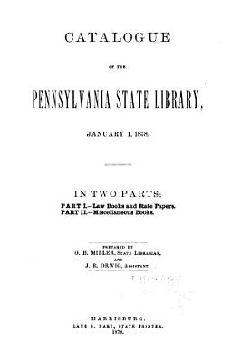 Catalogue of the Pennsylvania State Library  January 1  1978 PDF