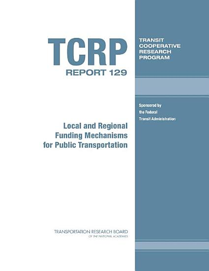 Local and Regional Funding Mechanisms for Public Transportation PDF