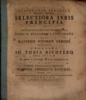 Disp. iur. decima quinta selectiora iuris principia ad ordinem Digestorum exposita libri X. specimen I. continens
