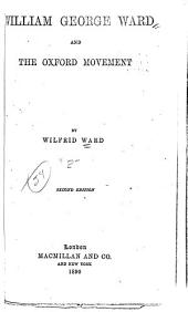 William George Ward and the Oxford Movement: Volume 2