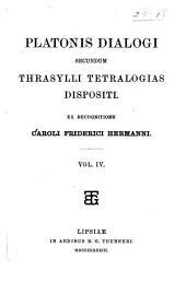 Dialogi secundum Thrasylli tetralogias dispositi: Τόμος 4