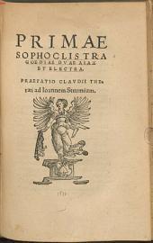 Primae Sophoclis tragoediae duae