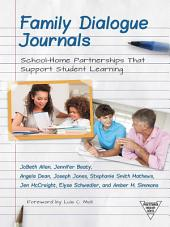 Family Dialogue Journals: School–Home Partnerships That Support Student Learning