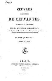 Oeuvres complètes de Cervantès: Le Don Quichotte, Volume1