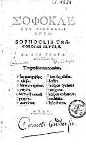 Tragoediae septem: tragoediarum nomina: Aiax flagelisser, Electra...