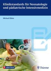 Klinikstandards f  r Neonatologie und p  diatrische Intensivmedizin PDF