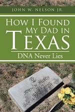 How I Found My Dad in Texas