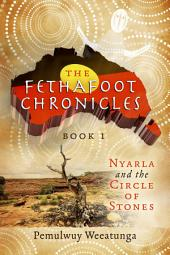 The Fethafoot Chronicles: Nyarla and The Circle of Stones