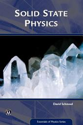 Solid State Physics: From the Material Properties of Solids to Nanotechnologies