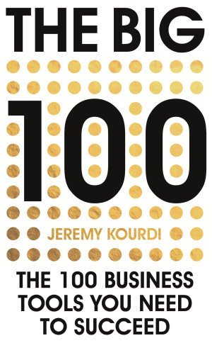 The Big 100  The 100 Business Tools You Need To Succeed
