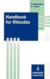 Handbook for Rhizobia: Methods in Legume-Rhizobium Technology