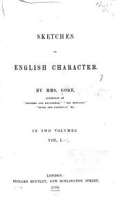 Sketches of English Character: Volumes 1-2