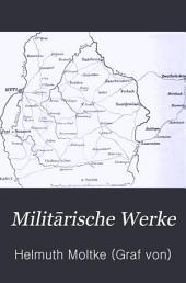 Militārische Werke: Band 1,Teil 3