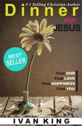 Libros Cristianos: Cena con Jesús (libros cristianos, libros de autoayuda, ayuda, libros de motivacion, libros para jovenes, libros cristianos para mujeres)
