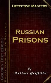 Russian Prisons: Detective Masters