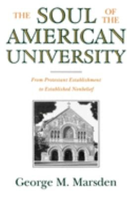The Soul of the American University PDF