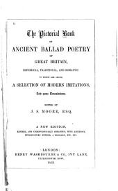 The pictorial book of ancient ballad poetry of Great Britain: historical, traditional and romantic: to which are added, a selection of modern imitations and some translations, Volume 1