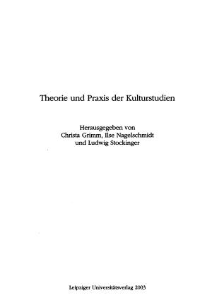 Theorie und Praxis der Kulturstudien PDF